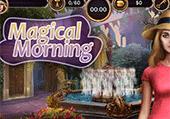 Une matinée magique