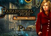 Enquêtes paranormales : les mondes parallèles